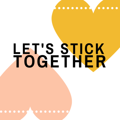 Let's stick together %284%29