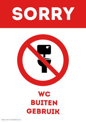 Wc buiten gebruik printable   made with postermywall 1